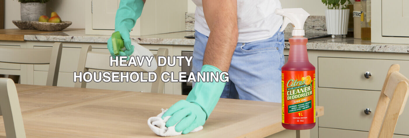 HEAVY DUTY HOUSEHOLD CLEANING